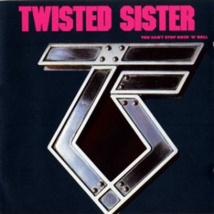 Twisted Sister ‎– You Can't Stop Rock 'N' Roll