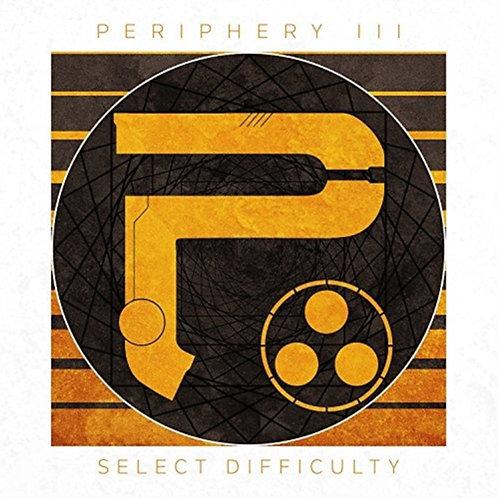 Periphery - Periphery III: Select Difficulty