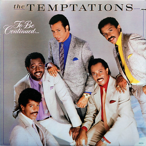 The Temptations – To Be Continued