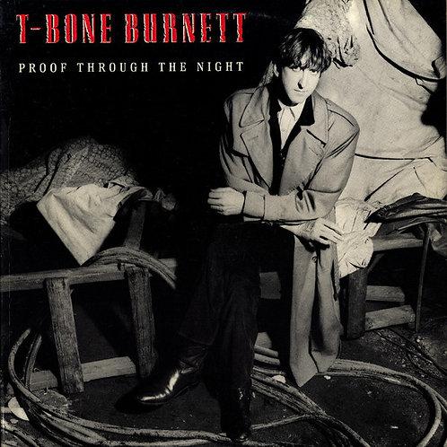 T-Bone Burnett – Proof Through The Night