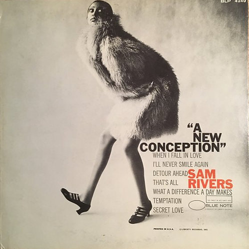 Sam Rivers – A New Conception