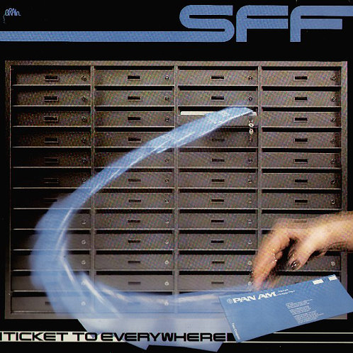 SFF ‎– Ticket To Everywhere