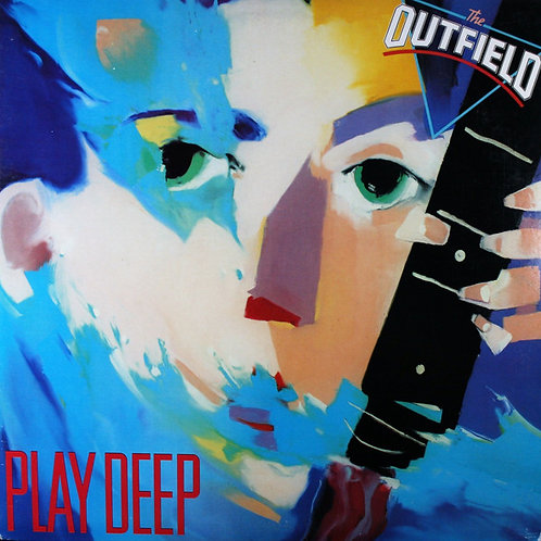 The Outfield ‎– Play Deep