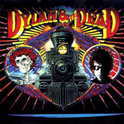 Bob Dylan & The Dead – Dylan & The Dead