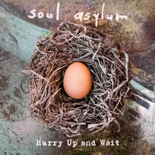 Soul Asylum - Hurry Up And Wait (Deluxe Version)