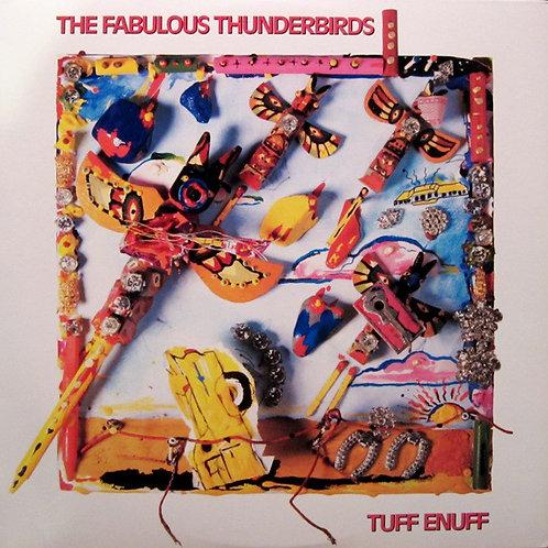 The Fabulous Thunderbirds – Tuff Enuff