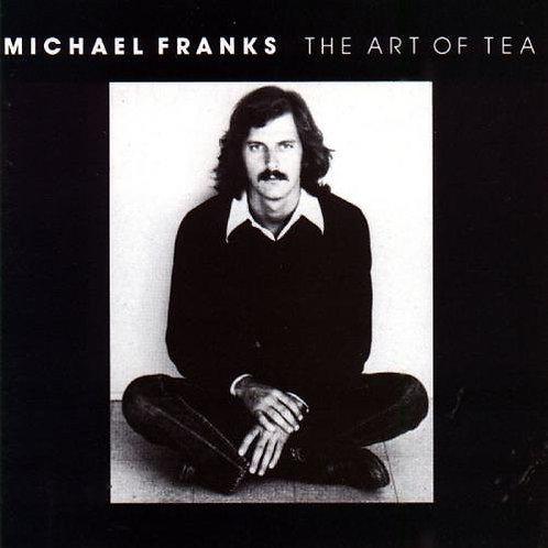 Michael Franks – The Art Of Tea