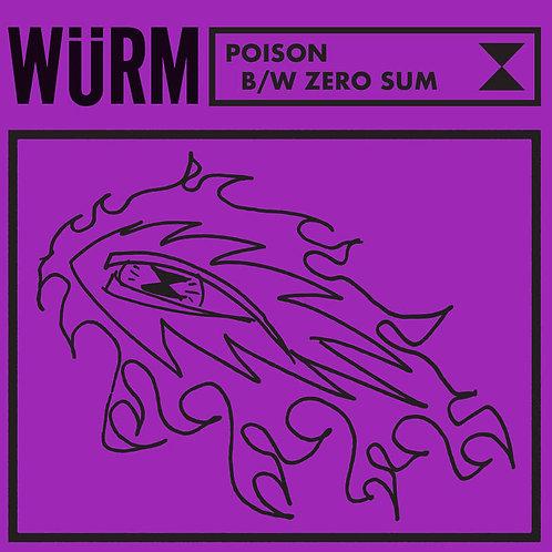 """Wurm - """"Poison"""" / """"Zero Sum"""""""