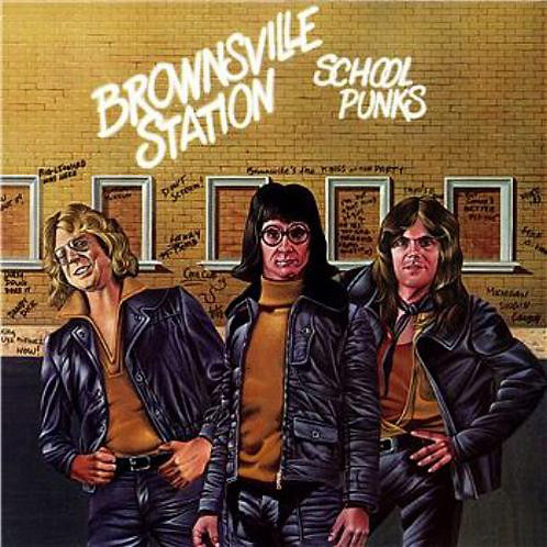 Brownsville Station ‎– School Punks