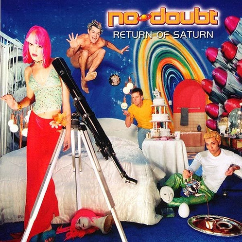 No Doubt ‎– Return Of Saturn