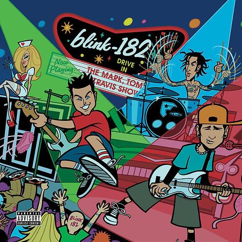 Blink 182 – The Mark, Tom And Travis Show (The Enema Strikes Back!)