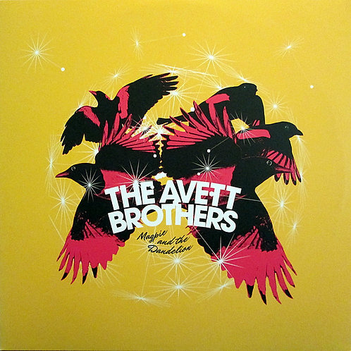 The Avett Brothers ‎ Magpie And The Dandelion