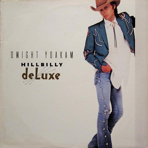 Dwight Yoakam – Hillbilly DeLuxe