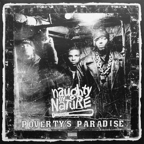 More Images  Naughty By Nature – Poverty's Paradise