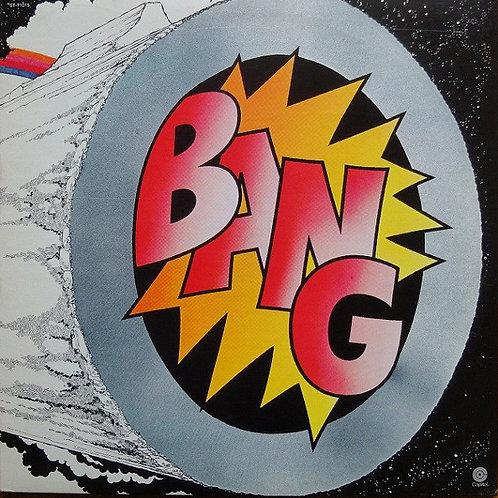 Bang  – Bang