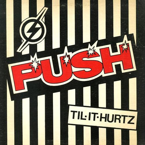 The Push Band – Til-It-Hurtz