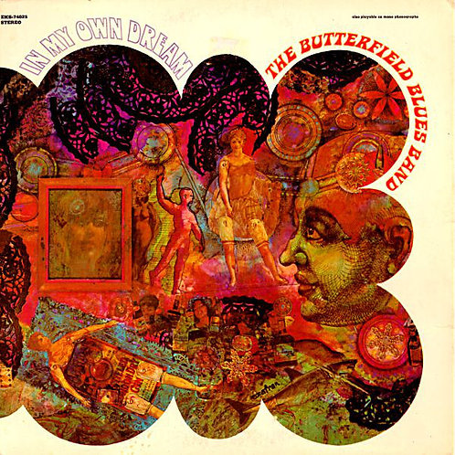 The Butterfield Blues Band – In My Own Dream