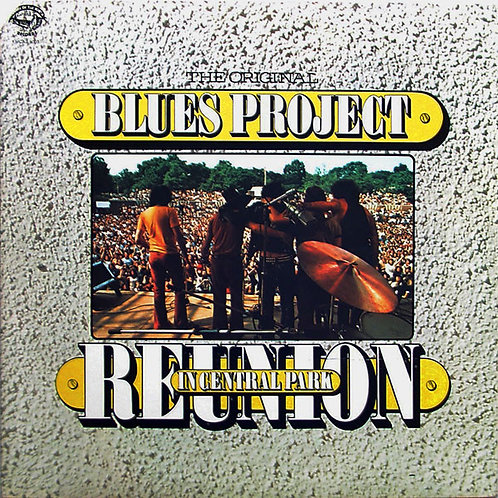 The Original Blues Project  ‎– Reunion In Central Park