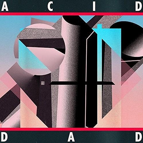 Acid Dad - Acid Dad (Colored Vinyl)