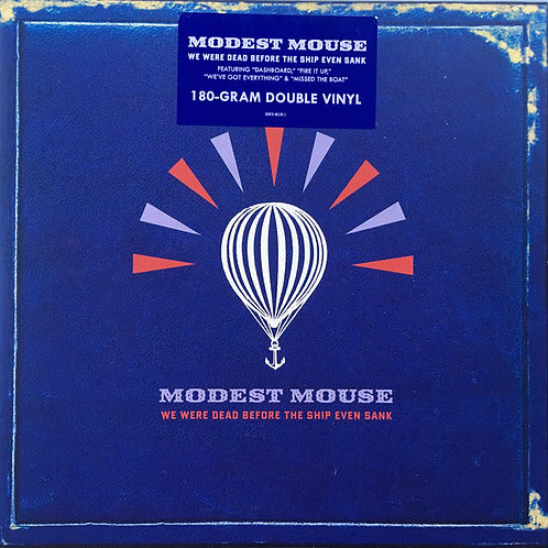 Modest Mouse ‎ We Were Dead Before The Ship Even Sank