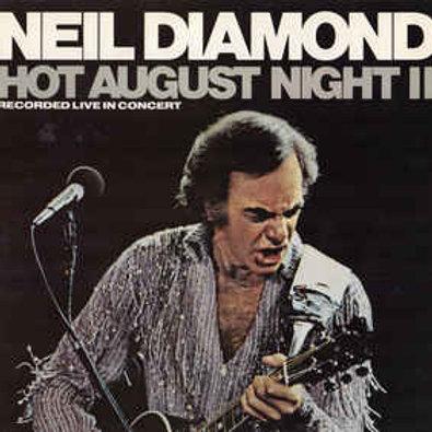 Neil Diamond – Hot August Night II