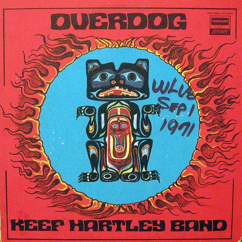 Keef Hartley Band* – Overdog