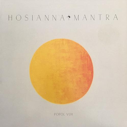 Popol Vuh – Hosianna Mantra