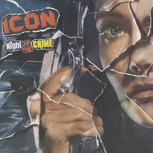 Icon  ‎– Night Of The Crime