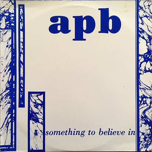 Apb  ‎– Something To Believe In
