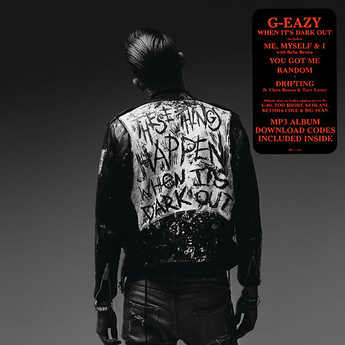 G Eazy - When It's Dark Out