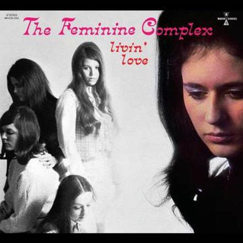 The Feminine Complex - Livin' Love