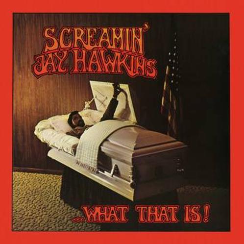 Screamin' Jay Hawkins - …What That Is!