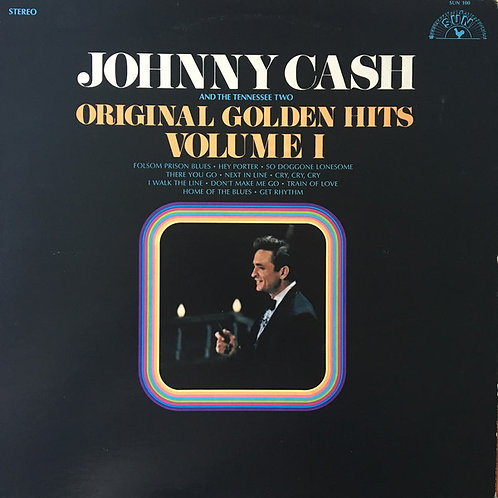 Johnny Cash And The Tennessee Two* – Original Golden Hits Volume I