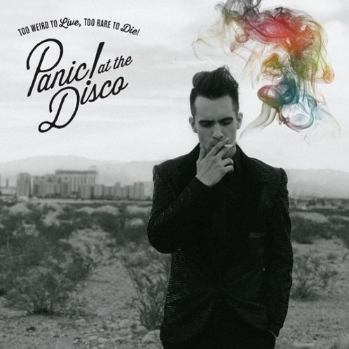 Panic at The Disco – Too Weird To Live, Too Rare To Die!