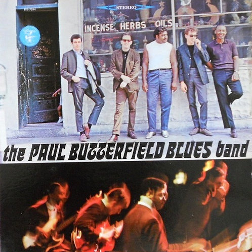 The Paul Butterfield Blues Band ‎– The Paul Butterfield Blues Band
