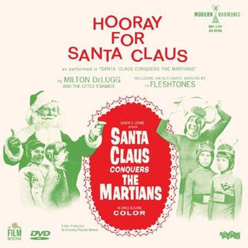 Milton & The Little Eskimos / The Fleshtones - Santa Claus Conquers The Martian