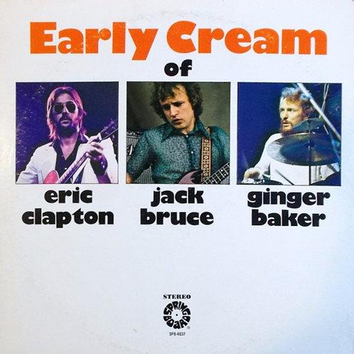Eric Clapton / Jack Bruce / Ginger Baker – The Early Cream Of Eric Clapton
