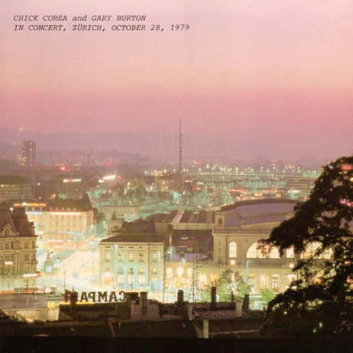 Chick Corea And Gary Burton* – In Concert, Zürich, October 28, 1979