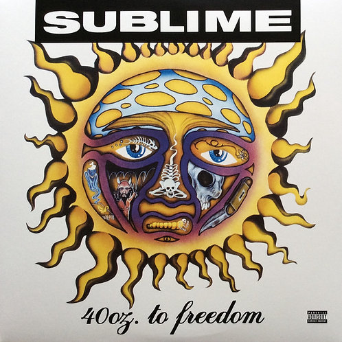 Sublime  – 40oz. To Freedom