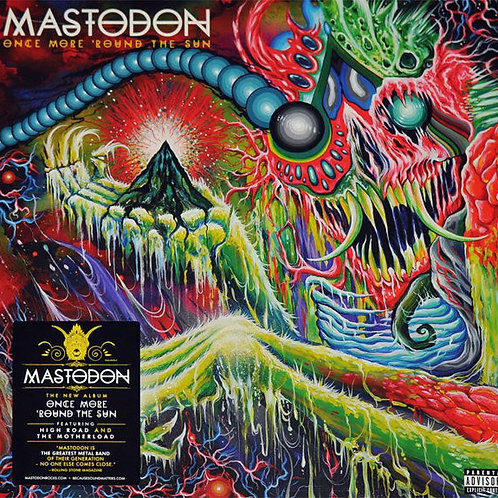 Mastodon ‎Once More 'Round The Sun
