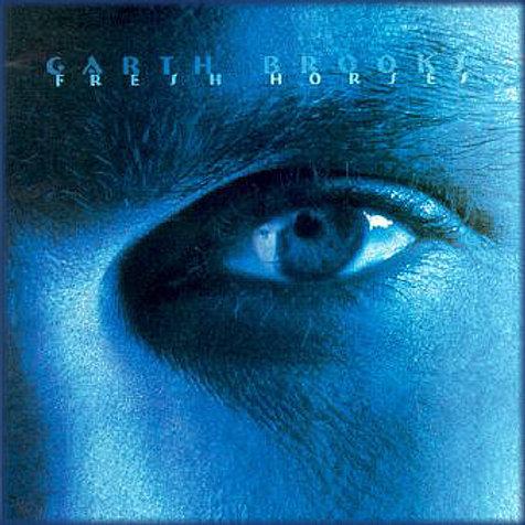 Garth Brooks – Fresh Horses
