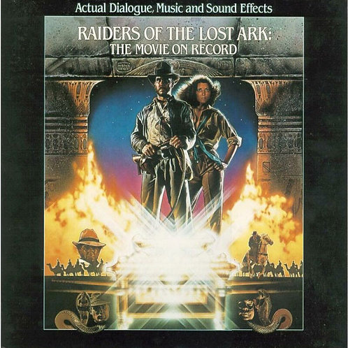 Steven Spielberg ‎– Raiders Of The Lost Ark: The Movie On Record