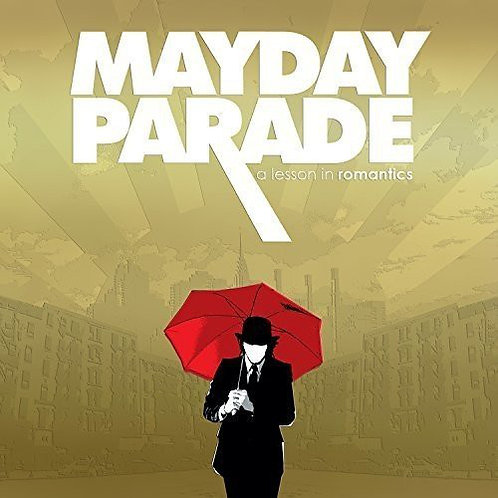 Mayday Parade – A Lesson In Romantics