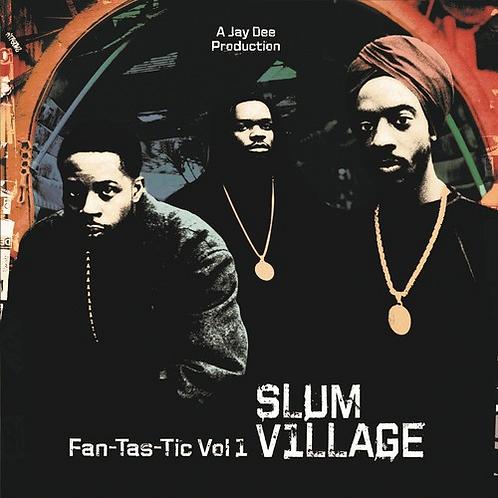 Slum Village - Fan Tas Tic 1