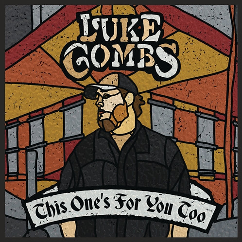 Luke Combs - This Ones For You Too