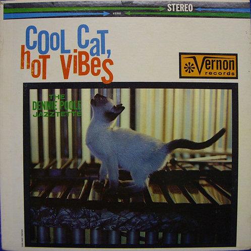 The Dennie Poole Jazztette – Cool Cat, Hot Vibes