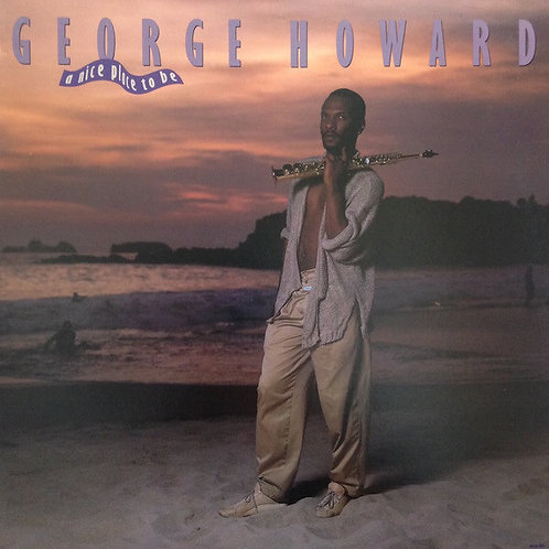 George Howard – A Nice Place To Be