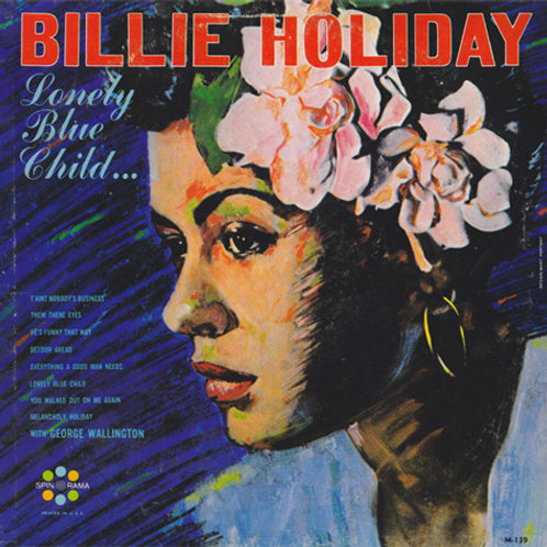 Billie Holiday, George Wallington – Lonely Blue Child...