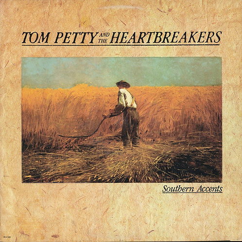 Tom Petty And The Heartbreakers – Southern Accents