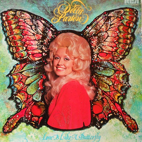 Dolly Parton ‎– Love Is Like A Butterfly